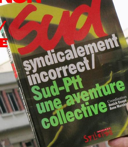 1998-05-13 01 : susanna shannon + annick coupé : design dept. : syndicalement correct : livre sur l'histoire du syndicat sud