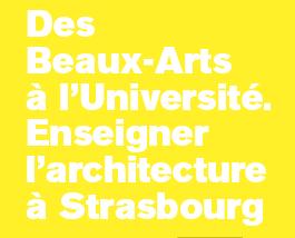 shannon : houbart : école d'architecture de strasbourg catalogue de l'exposition enseigner l'architecture à strasbourg 2013 a