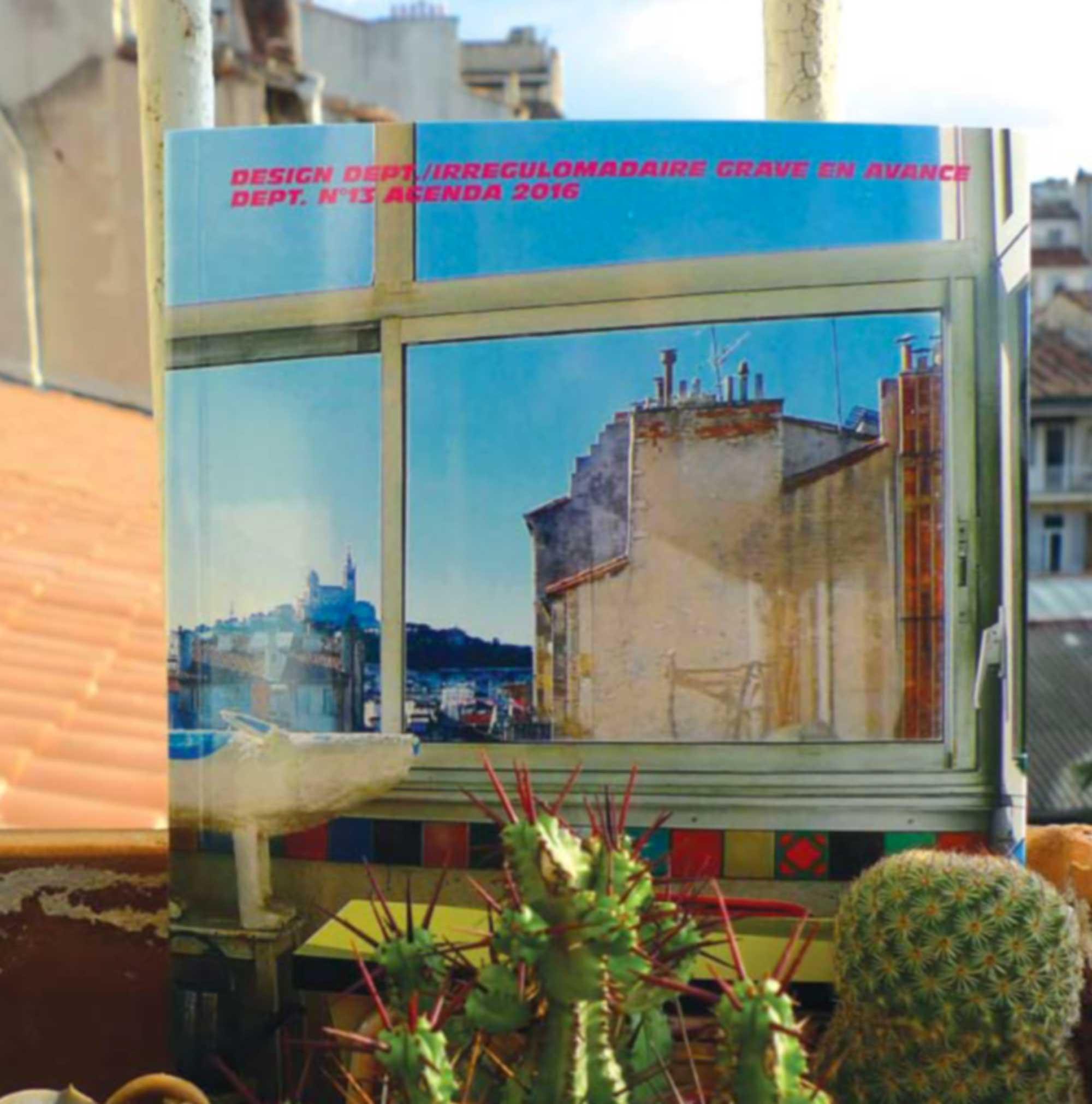 irregulomadaire agenda 2016 en avance design dept. Susanna Shannon n°13 Marseille
